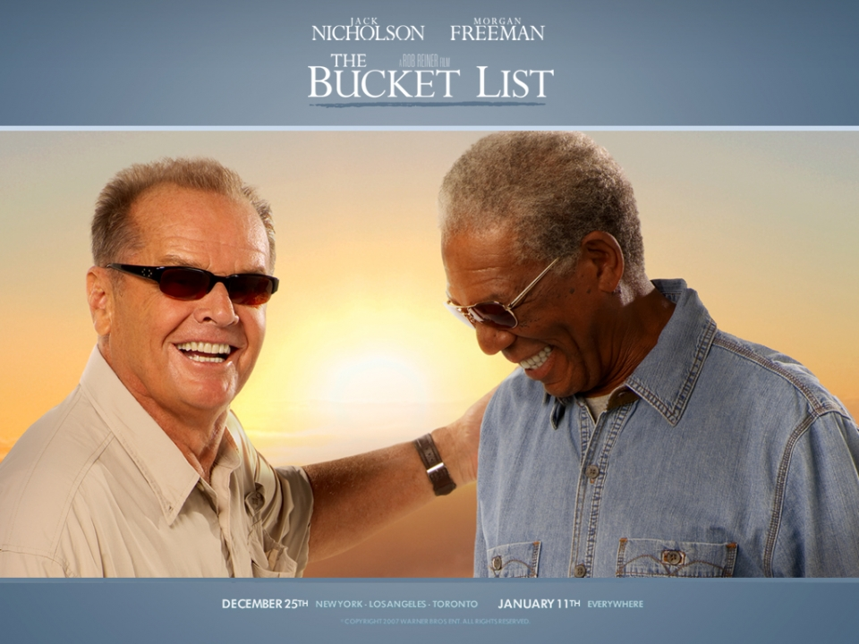 lecții de viață, film, Ultimele dorințe, Jack Nicholson, Morgan Freeman, The Bucket List,